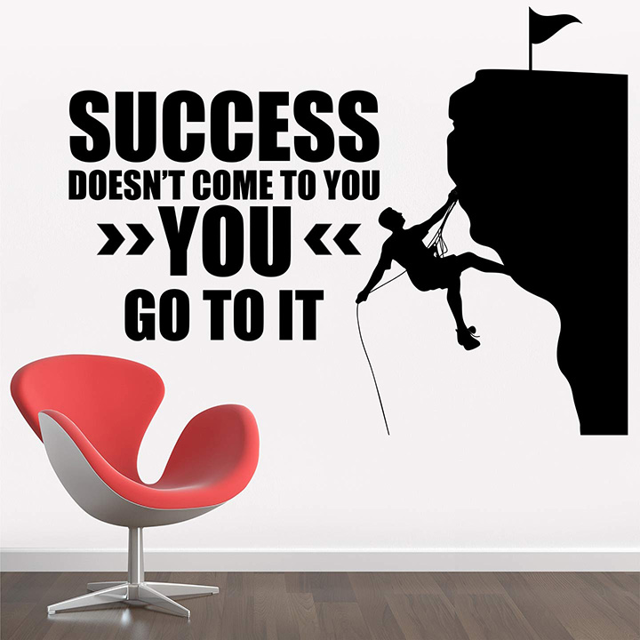 StickMe Paper Success Doesn't Come to You, You Go to It Wall Sticker